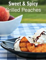 Sweet and Spicy Grilled Peaches Dessert Recipe
