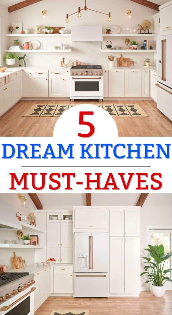 5 Dream Kitchen Must Haves! What are your dream kitchen must-haves? CLICK to see what is on my dream kitchen list and then tell me what's on yours!