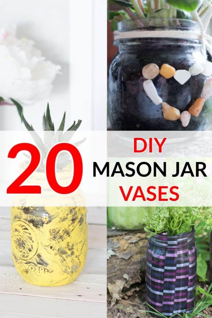 20 Mason Jar Vases - DIY Mason Jar Planters for Flowers, Succulents, and Plants