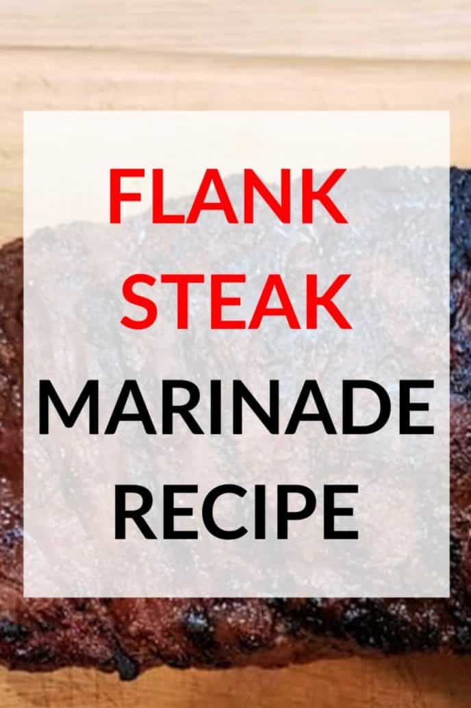 Flank steak marinade recipe for juicy and delicious steaks.
