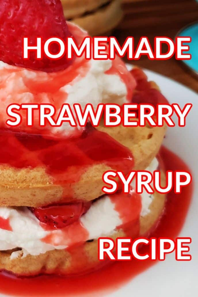 Strawberry syrup recipe - easy homemade strawberry syrup for pancakes, waffles, and more.