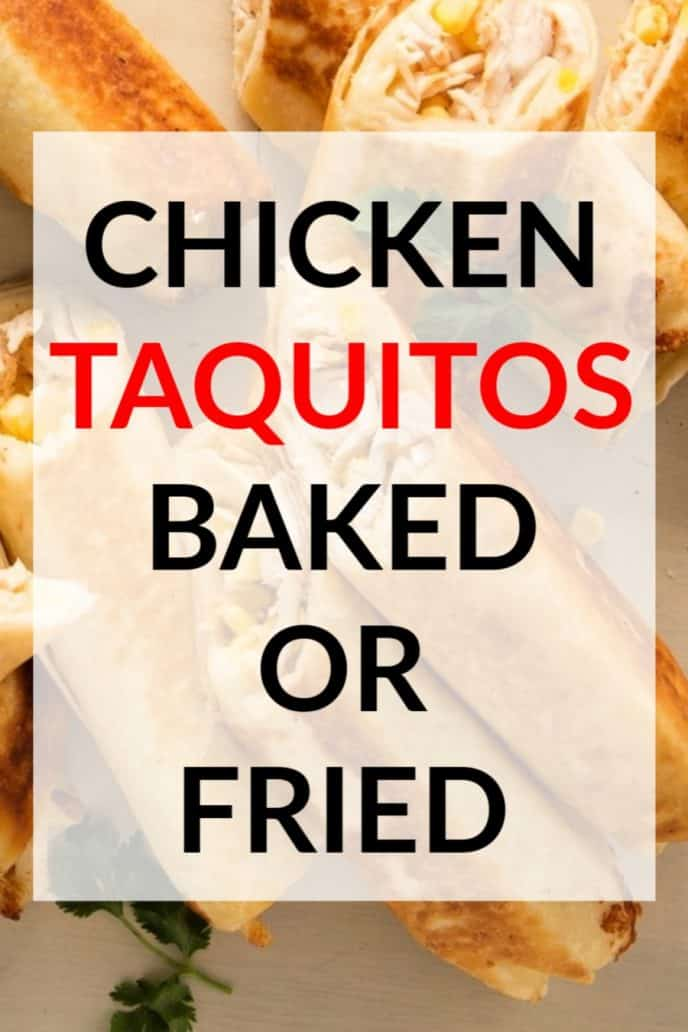 chicken taquitos made in the oven or fried in oil, delicious dinner recipe.