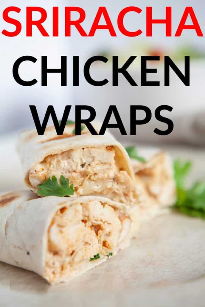 Sriracha Chicken Wraps Recipe, flour tortillas stuffed with chicken, cheese, and a sriracha ranch dressing.