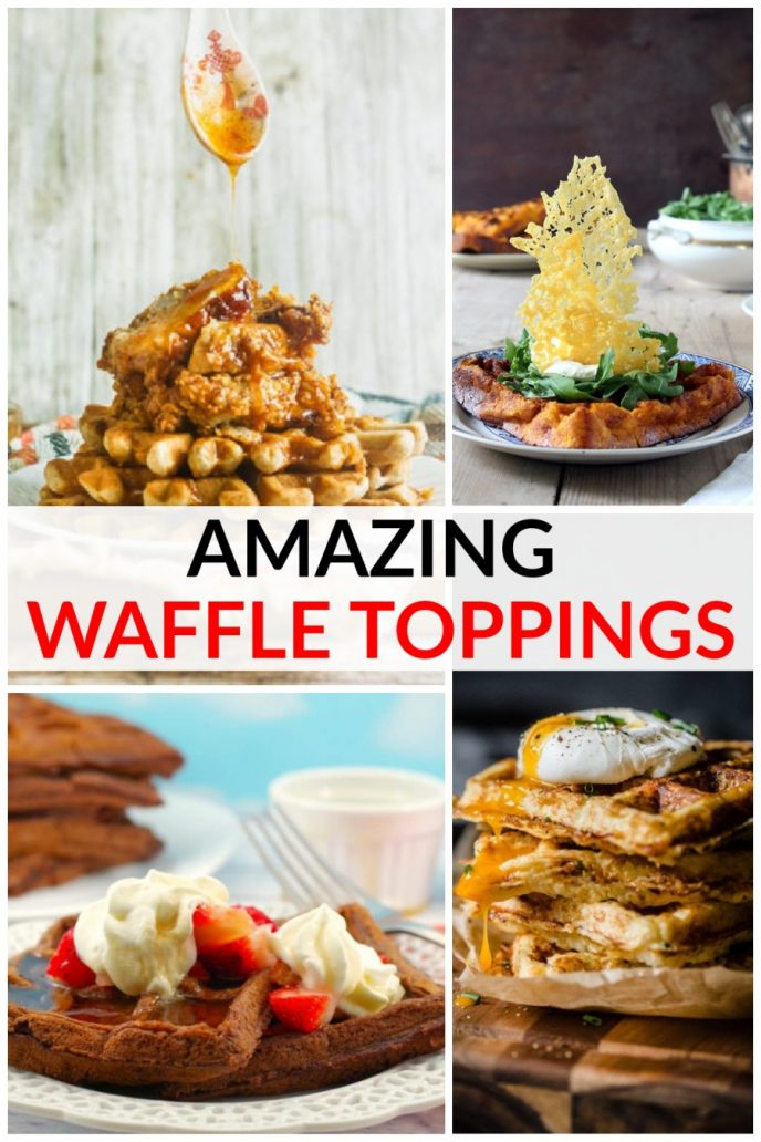 Collage of several different waffle toppings, from savory toppings to sweet toppings