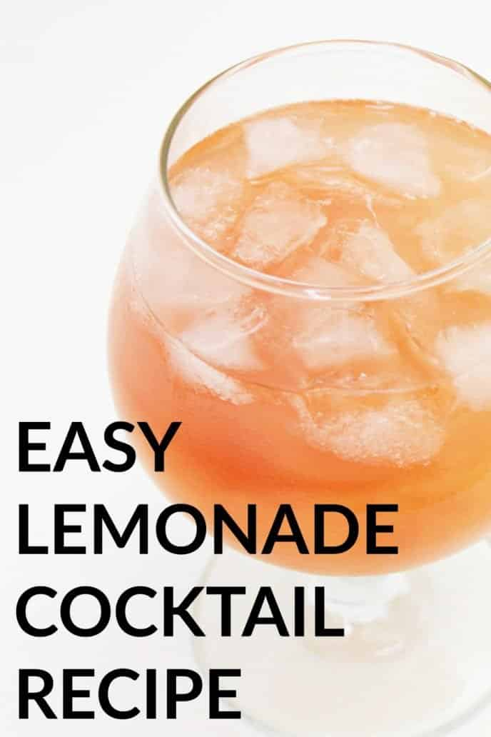 Lemonade punch alcoholic drink in a glass with ice and the words easy lemonade cocktail written on the image