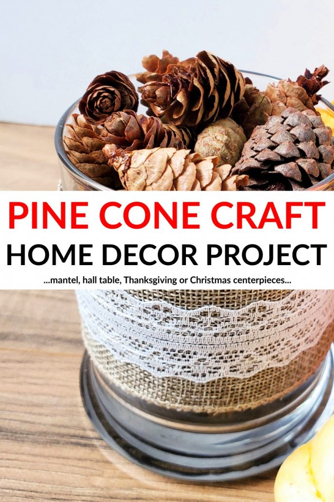 Pine cone crafts. These pine cone home decor crafts are perfect for winter and fall holidays.