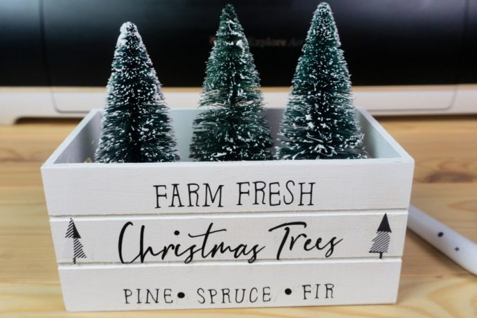 Farm Fresh Christmas Tree Cricut Decoration on Crate with Mini Christmas Trees inside