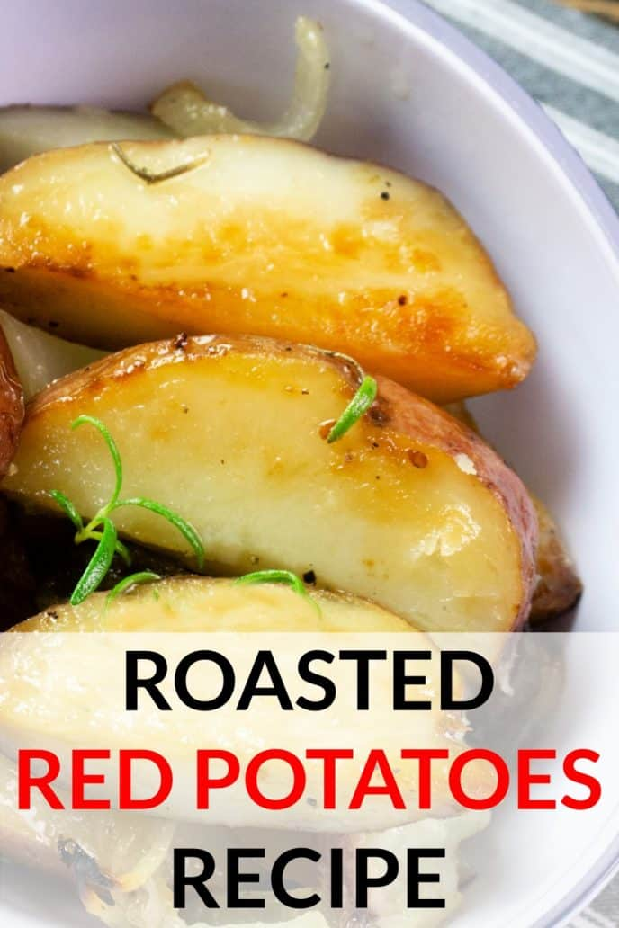 Roasted red potatoes oven recipe.
