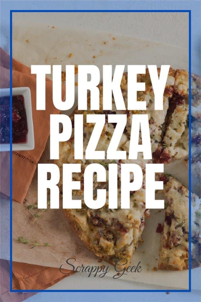 Turkey pizza recipe