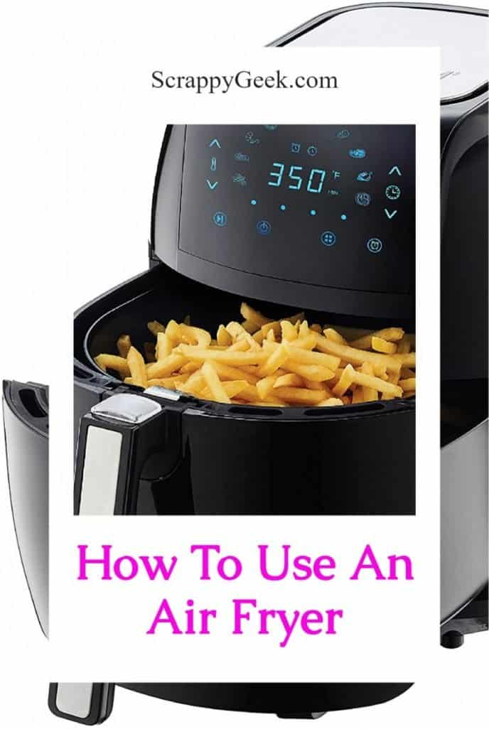 How to use an air fryer for beginners, a collage photo with air fryer and French fries.