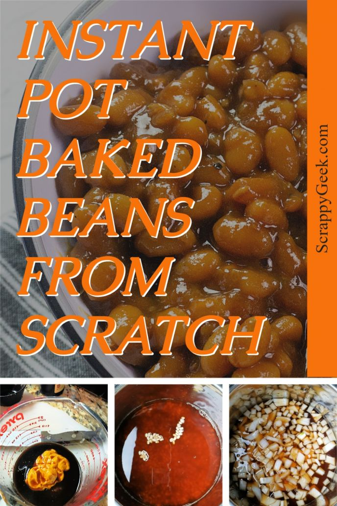 Instant pot homemade baked beans from scratch, collage of making the beans.