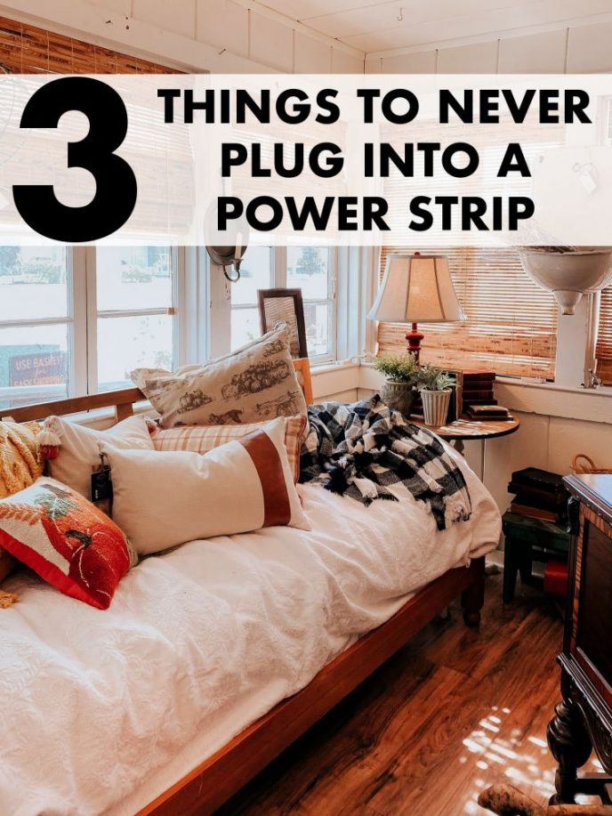 Things you should never plug into a power strip.