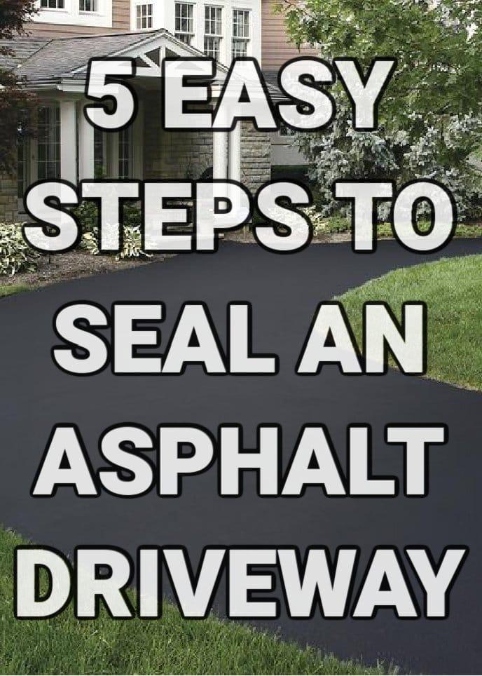 Seal an asphalt driveway